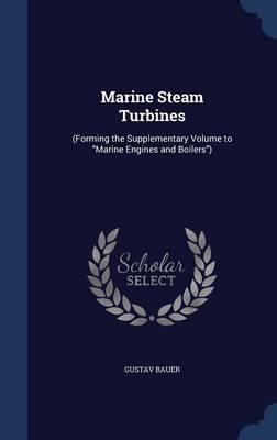 Marine Steam Turbines