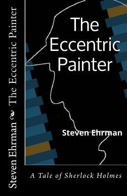 The Eccentric Painter