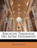 Biblische Theologie Des Alten Testaments
