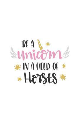 Be a Unicorn in a Fi...