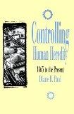 Controlling Human Heredity
