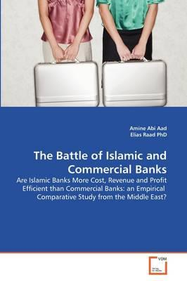 The Battle of Islamic and Commercial Banks