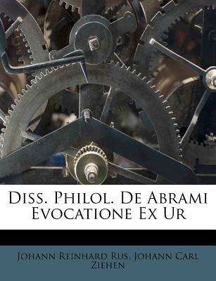Diss. Philol. de Abrami Evocatione Ex Ur