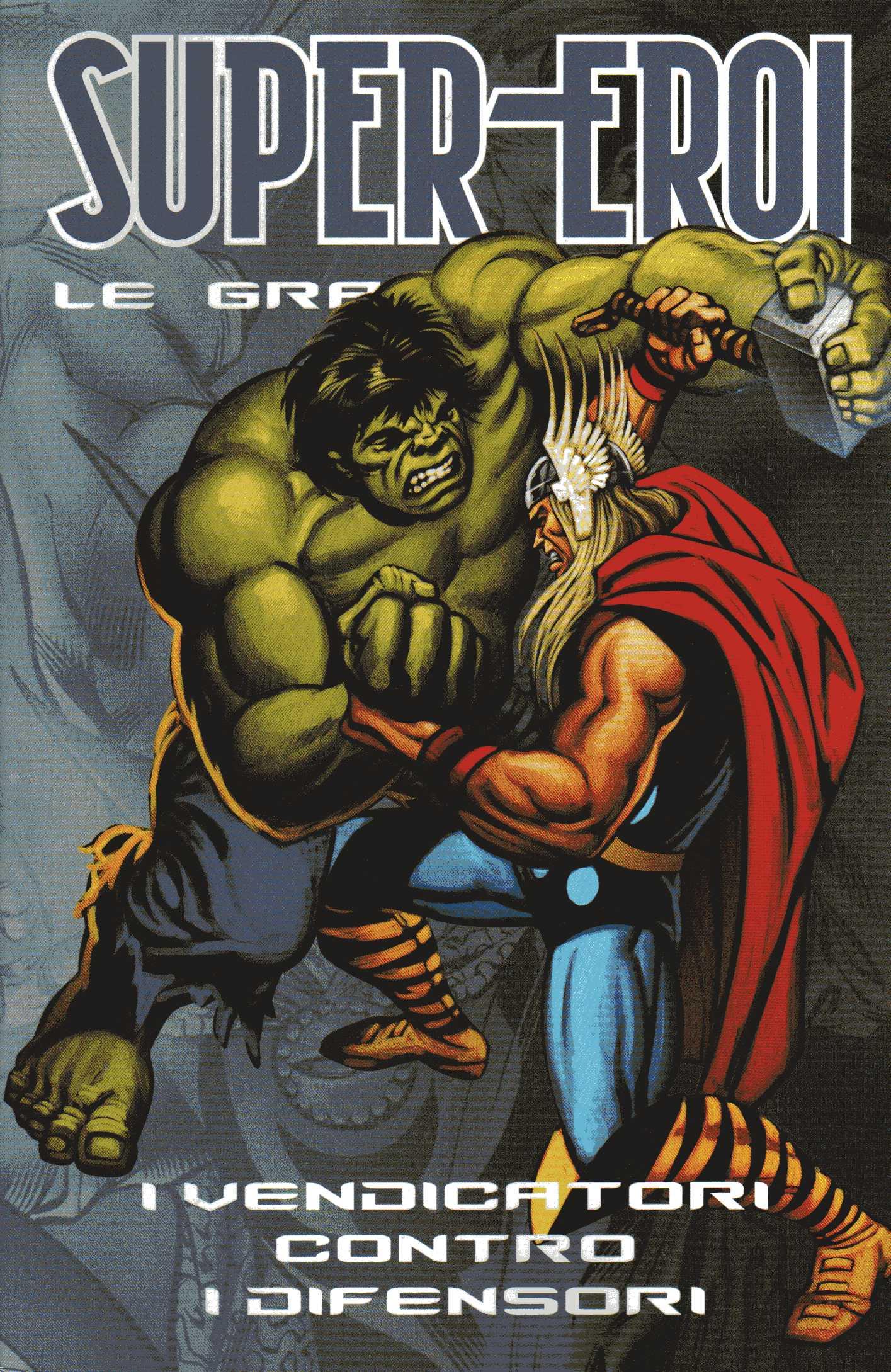 Supereroi - Le grand...