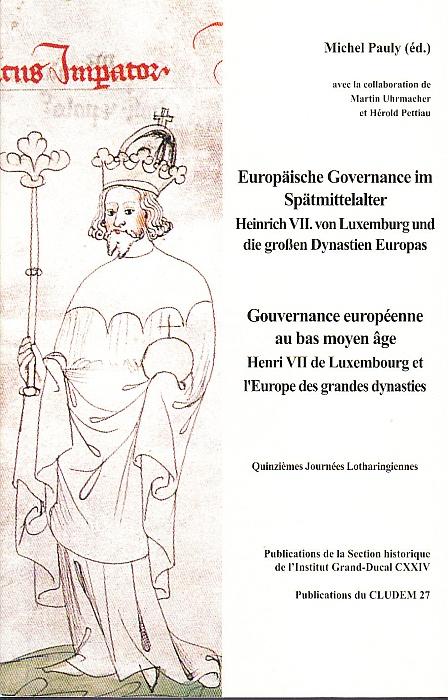 Europäische Governance im Spätmittelalter. Gouvernance européenne au bas moyen âge