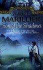 Son of the Shadows: ...