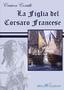 La figlia del corsaro francese