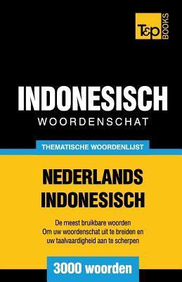Thematische woordenschat Nederlands-Indonesisch - 3000 woorden