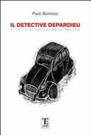 Il detective Depardieu e il delitto del teatro des Blancs Mateaux