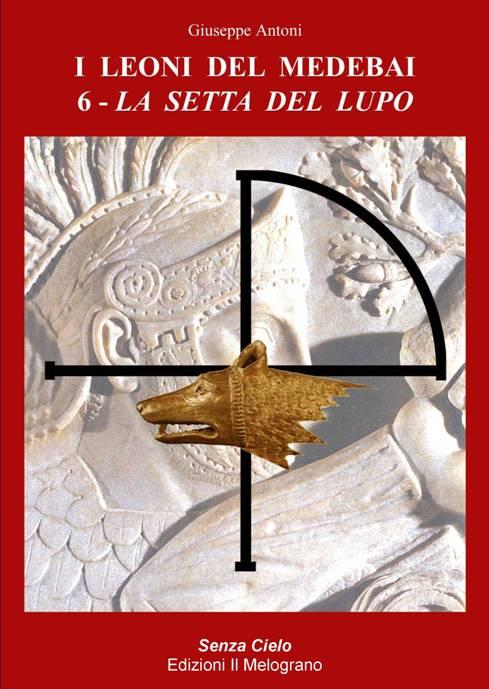 I Leoni del Medebai 6 - La Setta del Lupo