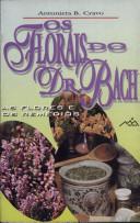 OS FLORAIS DO DR. BACH