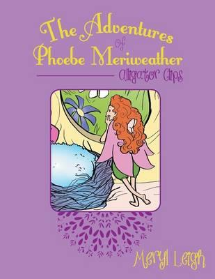 The Adventures of Phoebe Meriweather