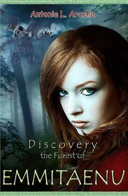 Emmitaenu, Discovery the Forest of
