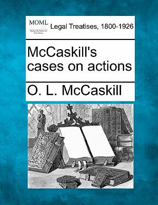 McCaskill's Cases on Actions