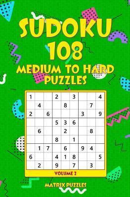SUDOKU 108 Medium to...