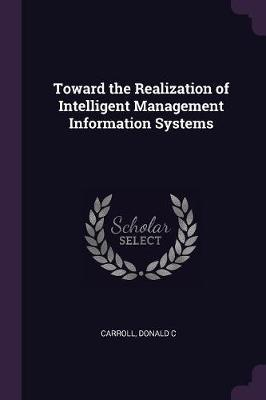Toward the Realization of Intelligent Management Information Systems