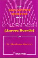 Los documentos secretos de la Golden Dawn