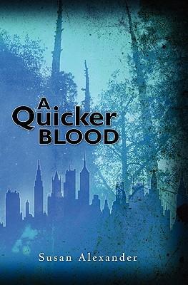 A Quicker Blood