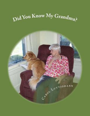Did You Know My Grandma?
