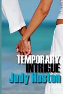 Temporary Intrigue