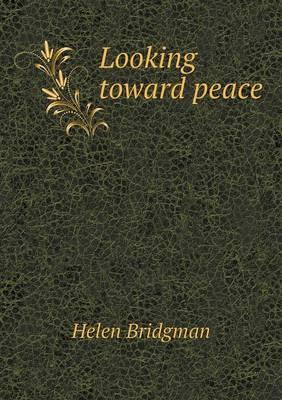 Looking Toward Peace