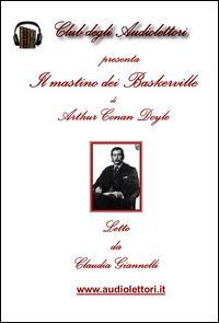 Il mastino dei Baskerville. Audiolibro. CD Audio formato MP3