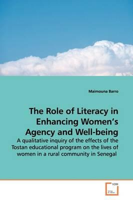 The Role of Literacy in Enhancing Women's Agency and Well-being