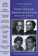 Great African-American Lawyers