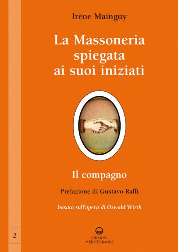 La Massoneria spiegata ai suoi iniziati