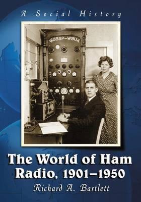 The World of Ham Radio, 1901-1950