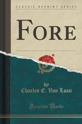 Fore (Classic Reprint)