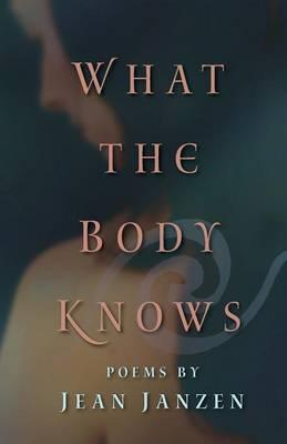 What the Body Knows