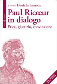 Paul Ricoeur in dialogo