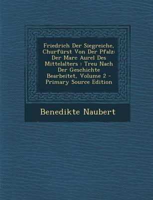 Friedrich Der Siegre...