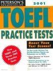 Peterson's Toefl Practice Tests 2001