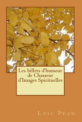 Les Billets D'humeur Spirituelle De Chasseur D'images Spirituelles
