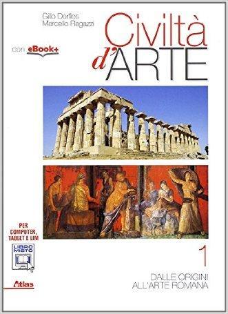 Civiltà d'arte. Per le Scuole superiori. Con e-book. Con espansione online