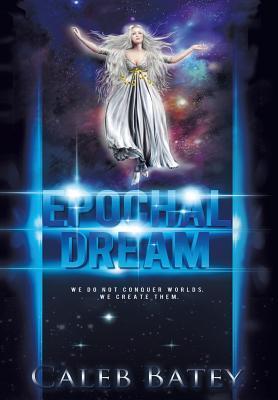Epochal Dream
