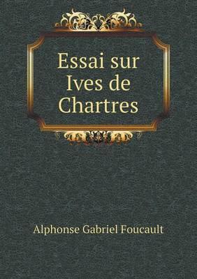 Essai Sur Ives de Chartres