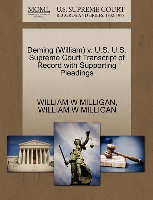 Deming (William) V. U.S. U.S. Supreme Court Transcript of Record with Supporting Pleadings