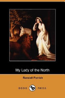 My Lady of the North (Dodo Press)
