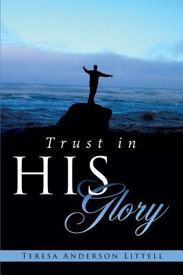 Trust in His Glory