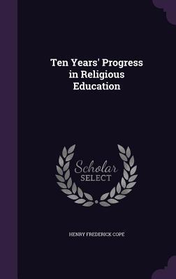 Ten Years' Progress ...