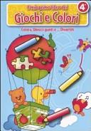 Il mio primo libro dei giochi e colori