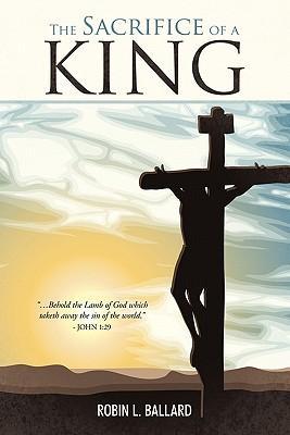 The Sacrifice of a King