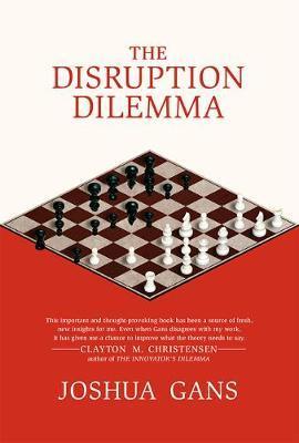 The Disruption Dilem...