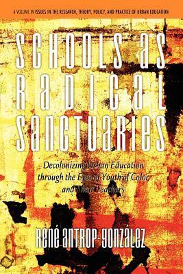 Schools As Radical Sanctuaries