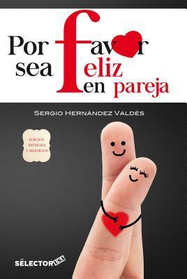 Por favor sea feliz en pareja/ Please be Happy as a Couple