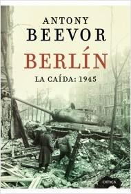 Berlín: la caída 1945