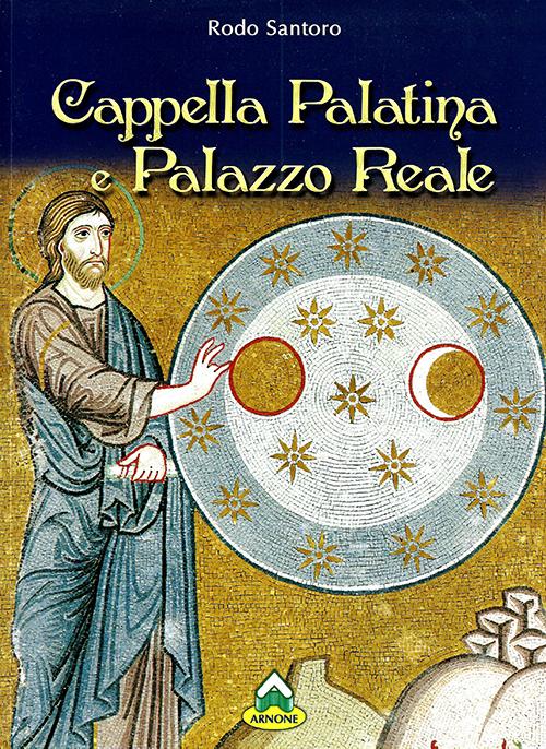 Cappella Palatina e Palazzo Reale Italiano
